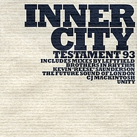 Inner City - Testament '93