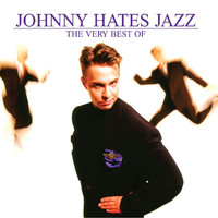 Johnny Hates Jazz - The Very Best Of Johnny Hates Jazz