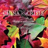 China Crisis - Diary: A Collection