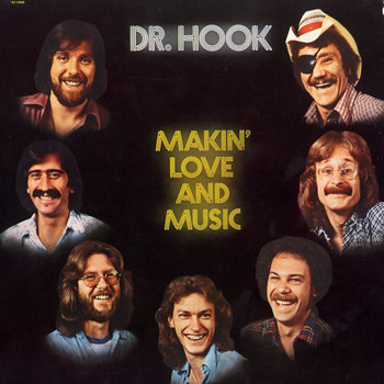 Dr. Hook - Makin' Love And Music (The 1976 - 79 Recordings)