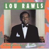 Lou Rawls - Christmas Is The Time