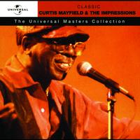Curtis Mayfield - Curtis Mayfield & The Impressions - Universal Masters