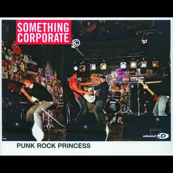 Something Corporate - Punk Rock Princess (Enhanced)