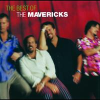 The Mavericks - The Very Best Of The Mavericks