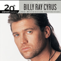Billy Ray Cyrus - 20th Century Masters: The Millennium Collection: Best Of Billy Ray Cyrus