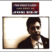 Joe Ely - From Lubbock to Laredo