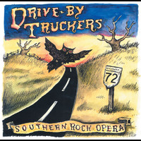 Drive-By Truckers - Southern Rock Opera