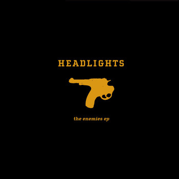 Headlights - The Enemies EP