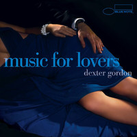 Dexter Gordon - Music For Lovers
