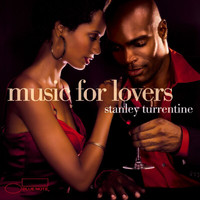 Stanley Turrentine - Music For Lovers