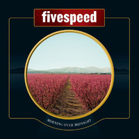 Fivespeed - Morning Over Midnight