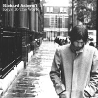 Richard Ashcroft - Keys To The World (Explicit)