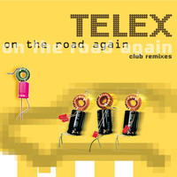 Telex - On The Road Again