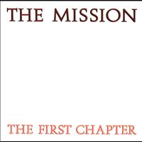 The Mission - The First Chapter