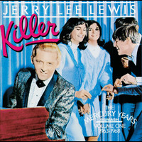 Jerry Lee Lewis - Killer: The Mercury Years Vol. One (1963-1968)