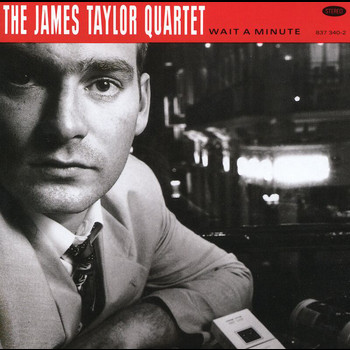 The James Taylor Quartet - Wait A Minute