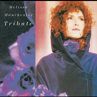 Melissa Manchester - Tribute