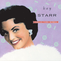 Kay Starr - Capitol Collectors Series