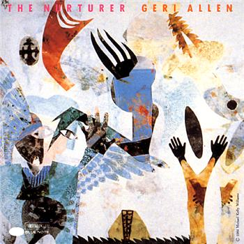 Geri Allen - The Nurturer