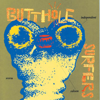 Butthole Surfers - Independent Worm Saloon (Explicit)