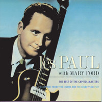Les Paul - The Best Of The Capitol Masters / Selections From The Legend And The Legacy Box Set