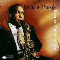 Charlie Parker - Bird At The Hi-Hat