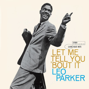 Leo Parker - Let Me Tell You 'Bout It (Rudy Van Gelder Edition)