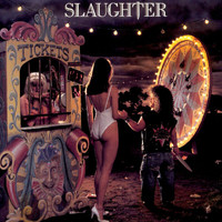 Slaughter - Stick It Live