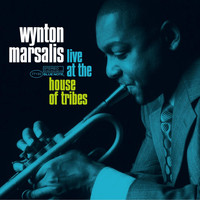 Wynton Marsalis - Live at The House Of Tribes