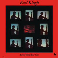 Earl Klugh - Living Inside Your Love