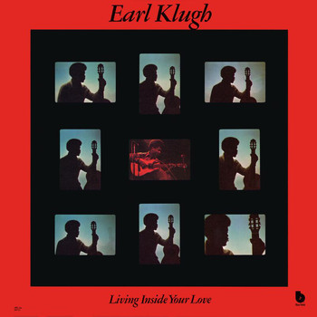 Earl Klugh - Living Inside Your Love (Remastered)