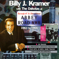 Billy J Kramer & The Dakotas - At Abbey Road 1963-1966