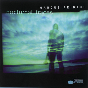 Marcus Printup - Nocturnal Traces