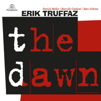 Erik Truffaz - The Dawn
