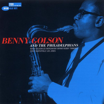 Benny Golson - Benny Golson And The Philadelphians