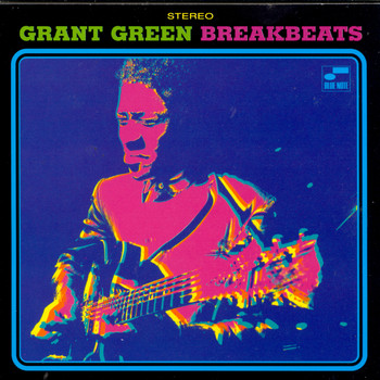 Grant Green - Blue Break Beats