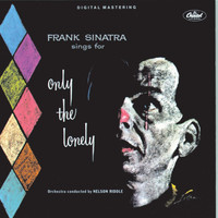 Frank Sinatra - Frank Sinatra Sings For Only The Lonely (Remastered)