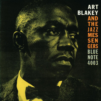 Art Blakey & The Jazz Messengers - Moanin' (The Rudy Van Gelder Edition)