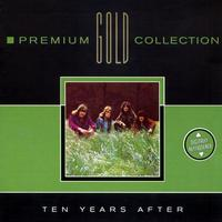 Ten Years After - Premium Gold Collection