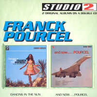 Franck Pourcel - Dancing In The Sun/And Now...