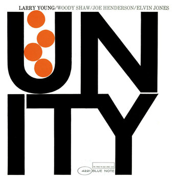 Larry Young - Unity (Remastered / Rudy Van Gelder Edition)