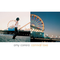 Amy Correia - Carnival Love
