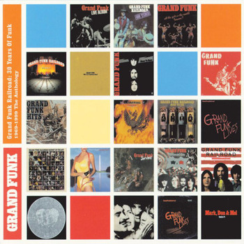 Grand Funk Railroad - 30 Years Of Funk: 1969-1999 The Anthology