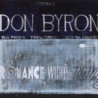 Don Byron - Romance With The Unseen