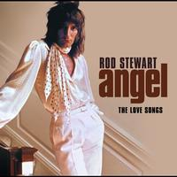 Rod Stewart - Angel: The Love Songs