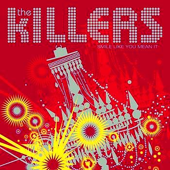The Killers - Smile Like You Mean It (E Release)