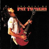 Pat Travers - The Best Of Pat Travers