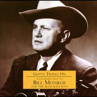 Bill Monroe - An Introduction to Bill Monroe & the Bluegrass Boys