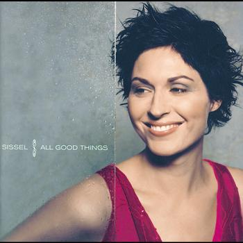 Sissel - All Good Things