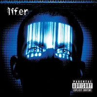Lifer - Lifer (Explicit Version)